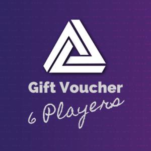 Gift Voucher – 6 Players